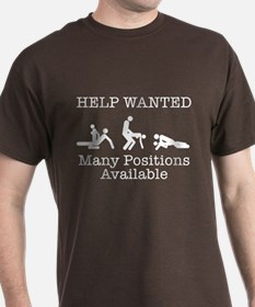 HELP WANTED. MANY POSITIONS A T-Shirt