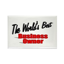 """The World's Best Business Owner"" Rectangle Magnet"
