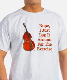 Do You Play Bass? T-Shirt