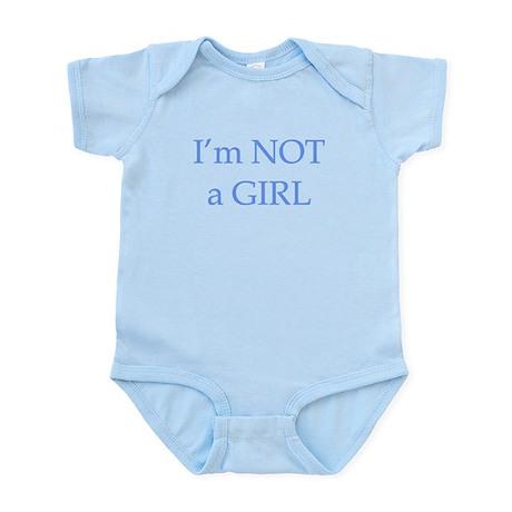 Not a girl Infant Bodysuit