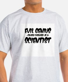 """""""Evil Genius cleverly disguised as a Scientist"""" Li"""
