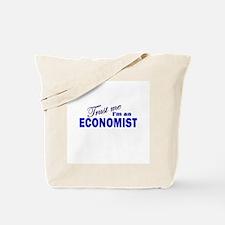 Trust Me I'm An Economist Tote Bag