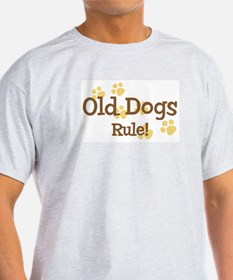 Old Dogs Rule T-Shirt