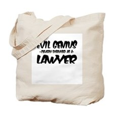 """""""Evil Genius cleverly disguised as a Lawyer"""" Tote"""