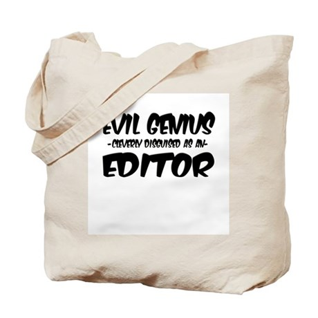 """""""Evil Genius cleverly disguised as an Editor"""" Tote"""