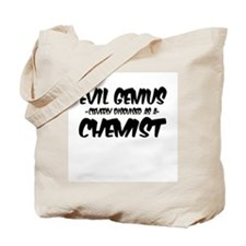 """""""Evil Genius cleverly disguised as a Chemist"""" Tote"""