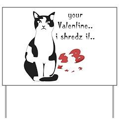 LOL Cat Shredz it Yard Sign