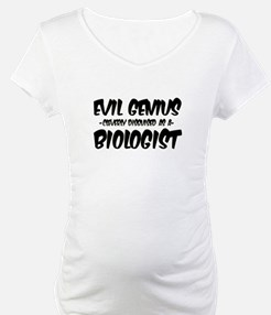 """Evil Genius cleverly disguised as a Biologist"" Ma"