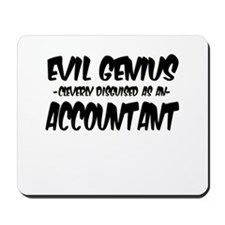 """Evil Genius cleverly disguised as an Accountant"""