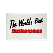 """The World's Best Businessman"" Rectangle Magnet"