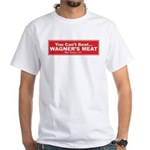 Wagner's Meat White T-Shirt