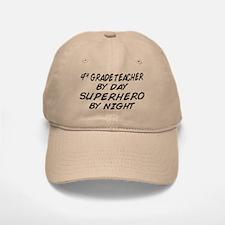 4th Grade Teacher Superhero Baseball Baseball Cap