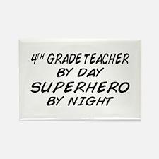 4th Grade Teacher Superhero Rectangle Magnet