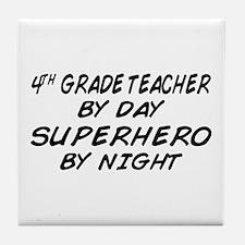 4th Grade Teacher Superhero Tile Coaster