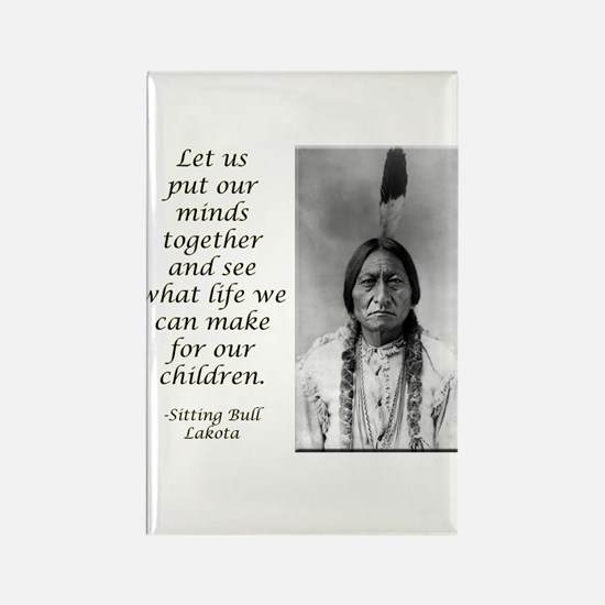 Sitting Bull Quote Rectangle Magnet (10 pack)