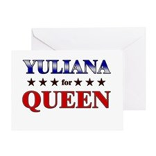 YULIANA for queen Greeting Card