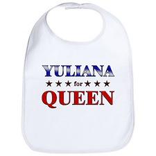 YULIANA for queen Bib