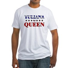 YULIANA for queen Shirt