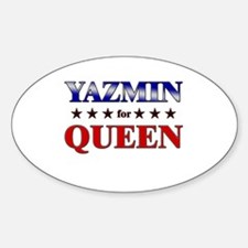 YAZMIN for queen Oval Decal