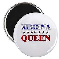 XIMENA for queen Magnet