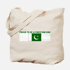 PROUD TO BE A PAKISTANI DAD Tote Bag