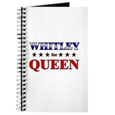 WHITLEY for queen Journal