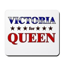 VICTORIA for queen Mousepad