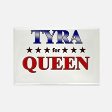 TYRA for queen Rectangle Magnet