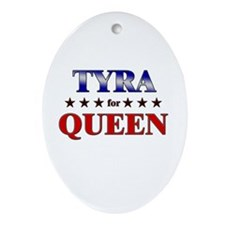 TYRA for queen Oval Ornament