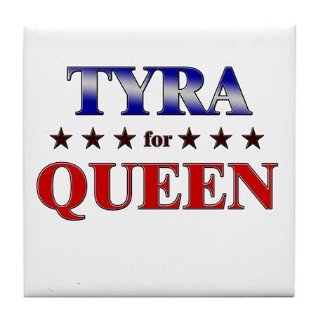 TYRA for queen Tile Coaster