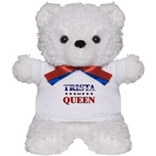 TRISTA for queen Teddy Bear