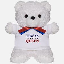 TRISTA for queen Teddy Bear