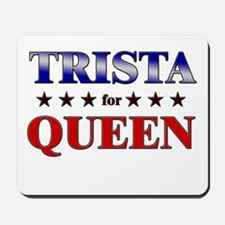 TRISTA for queen Mousepad