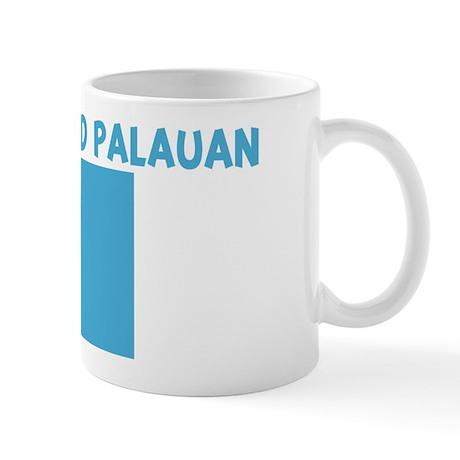 IM PERFECT AND PALAUAN Mug