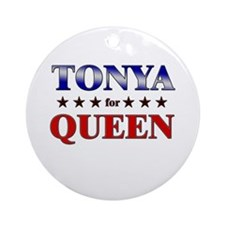 TONYA for queen Ornament (Round)