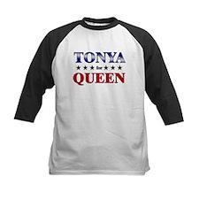 TONYA for queen Tee