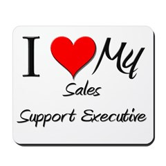 I Heart My Sales Support Executive Mousepad