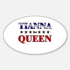 TIANNA for queen Oval Decal