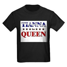 TIANNA for queen T