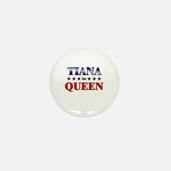 TIANA for queen Mini Button