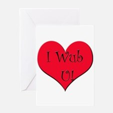 I WUB U Valentines Greeting Card