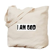 I am God Tote Bag