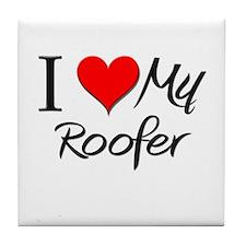 I Heart My Roofer Tile Coaster