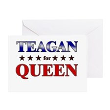 TEAGAN for queen Greeting Card