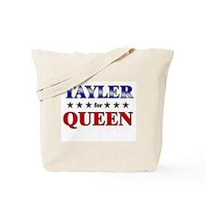 TAYLER for queen Tote Bag