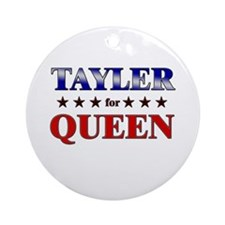 TAYLER for queen Ornament (Round)