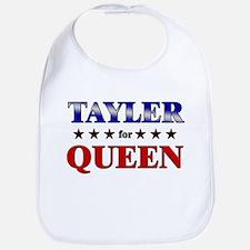 TAYLER for queen Bib