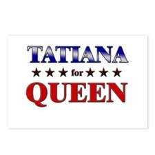 TATIANA for queen Postcards (Package of 8)
