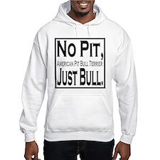 APBT No Pit, Just Bull. Hoodie