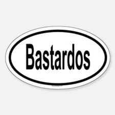BASTARDOS Oval Decal